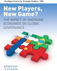 STRATEGY & CHANGE - HCSS NEW PLAYERS -THE IMPACT OF EMERGING ECONOMI ES ON GLOBAL GOVERNANCE