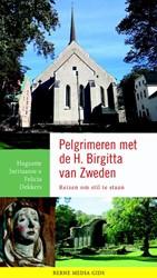 Pelgrimeren met de H Birgitta van Zweden -Reizen om stil te staan Jurriaanse, Huguette