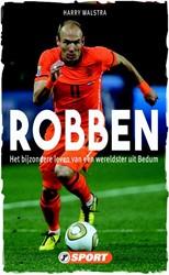 Robben -Het bijzondere leven van een w ereldster uit Bedum Walstra, Harry