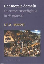HET MORELE DOMEIN -OVER MEERVOUDIGHEID IN DE MORA AL MOOIJ, J.J.A.