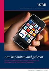 Aan het buitenland gehecht -over verankering en strategie van Nederlands buitenlandbelei Wetenschappelijke Raad voor he