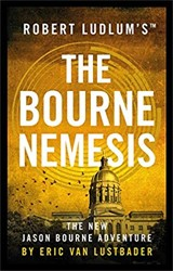 Robert Ludlum's The Bourne Nemesis Lustbader, Eric Van
