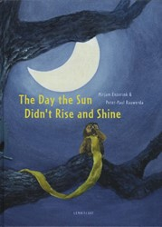 The Day the Sun Didn't Rise and Shi Enzerink, Mirjam