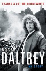 Be Lucky Daltrey, Roger
