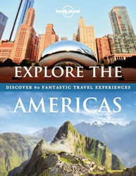 Lonely Planet Explore The Americas;  Dis