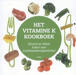 Het vitamine K kookboek -gezond en lekker koken voor tr ombosedienstpatienten Cate, Hugo ten