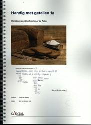 Handig met getallen 1a, Strategieen en g -werkboek gecijferdheid voor de Pabo Waard, Jaap de