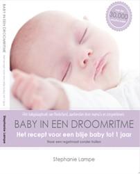 Baby in een droomritme -het recept voor een blije baby tot 1 jaar naar een regelmaat Lampe, Stephanie