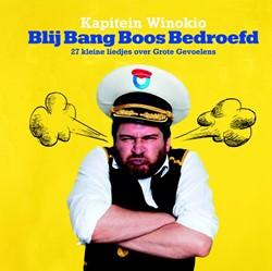 BlijBangBoosBedroefd -28 kleine liedjes over Grote G evoelens Kapitein Winokio