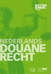 Nederlands Douanerecht -wettenbundel 2014 nl KGH Customs Services/KGH Douan