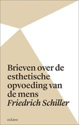 Brieven over de esthetische opvoeding va Schiller, Friedrich