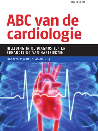 ABC van de cardiologie -Inleiding in de diagnostiek en behandeling van hartziekten Deckers, Jaap