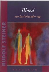 Bloed een heel bizonder sap -een voordracht gehouden in Ber lijn op 25 Oktober 2006 Steiner, Rudolf