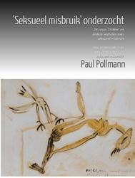 'Seksueel misbruik' onderzocht -de casus Debbie en andere verh alen over seksueel misbruik ho Pollmann, Paul