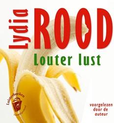 Luisterboek op CD: Louter lust van Lydia -erotische verhalen voor vrouwe n Rood, Lydia