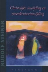 Christelijke inwijding en rozenkruiserin Steiner, Rudolf
