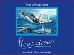 Pico's droom -een verhaal over vliegen in he t water en duiken in de lucht Verburg-Konig, T.G.M.