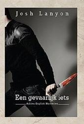 Adrien English-serie Een gevaarlijk iets Lanyon, Josh