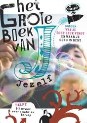 Het grote boek van Jezelf -ONTDEK WAT JIJ ECHT LEUK VINDT EN WAAR JE GOED IN BENT; HELP Geersing, Gerdy