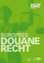 Europees Douanerecht -wettenbundel NT Publishers B.V.