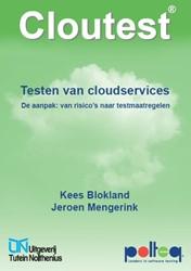 Cloutest testen van cloudservices -de aanpak: van risico's n estmaatregelen Blokland, Kees