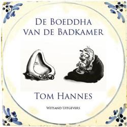 De Boeddha van de badkamer Hannes, Tom