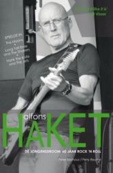 Alfons Haket - 'De jongensdroom: 60 -de jongensdroom: 60 jaar rock 'n roll Bierhaus, Peter