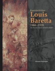 Louis Baretta (1866-1928) -de schreeuw van een vervloekt schilder Potvlieghe, Ghislain