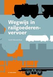 Wegwijs in Railgoederenvervoer Nieuwenhuis, Gerrit