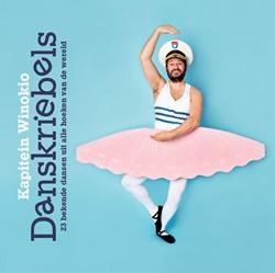 Danskriebels -23 bekende dansen uit alle hoe ken van de wereld