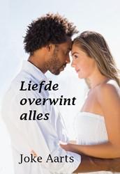 Liefde overwint alles Aarts, Joke