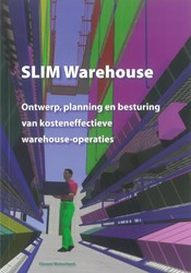 SLIM Warehouse -ontwerp, planning en besturing kosteneffectieve warehouse-op Weinschenk, Vincent