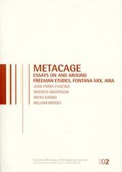 MetaCage -essays on and around freeman e tudes, fontana mix, aria