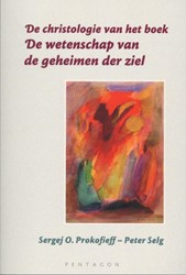 De christologie van het boek `De wetensc Prokofieff, Sergej O.