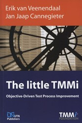 The Little TMMi -objective-driven test process improvement Veenendaal, Erik van