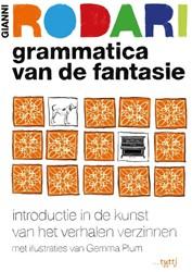 Grammatica van de fantasie -Introductie in de kunst van ve rhalen verzinnen Rodari, Gianni