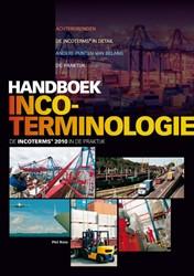 Handboek incoterminologie -de incoterms 2010 in de prakti jk Roos, Piet