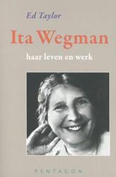 Ita Wegman -Haar leven en werk Taylor, Ed