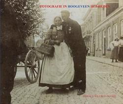 FOTOGRAFIE IN HOOGEVEEN 1875-HEDEN Jansen, Ronald Wilfred