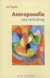 Antroposofie - een inleiding -een inleiding Taylor, Ed