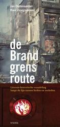de Brandgrensroute -literair-historische wandeling langs de lijn tussen heden en Oudenaarden, Jan