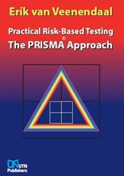 The prisma approach -practical risk-based testing Veenendaal, Erik van