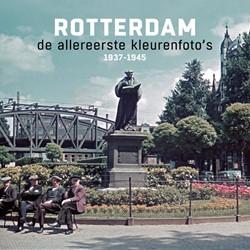 Rotterdam de allereerste kleurenfoto&apo Spork, Rene