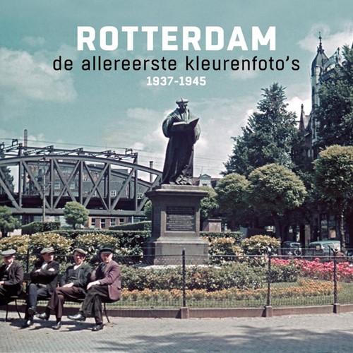 Rotterdam de allereerste kleurenfoto&apo Jong, Joop de