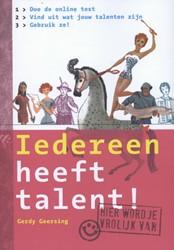 Iedereen heeft talent! -doe de test en vind het uit Geersing, Gerdy