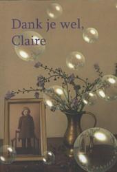 Dank je wel Claire -surrealistische roman Schrijver, I. den