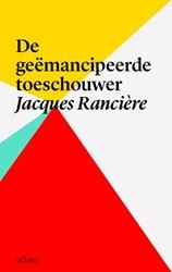 De geemancipeerde toeschouwer Ranciere, Jacques