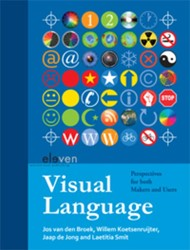 Visual language -perspectives for both makers a nd users Broek, Jos van den