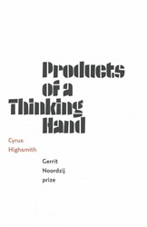Products of a thinking hand -Gerrit Noordzij prize Highsmith, Cyrus