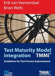Test Maturity model integration TMMi -guidelines for test process im provement Veenendaal, Erik van
